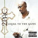 tupac_shakur_-_loyal_to_the_game